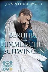 Berührt von himmlischen Schwingen (Die Engel-Reihe 1): Fantasy-Liebesroman in zwei Bänden Kindle Ausgabe