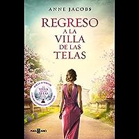 Regreso a la villa de las telas (La villa de las telas 4) (Spanish Edition)