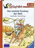 Der coolste Cowboy der Welt (Leserabe - 1. Lesestufe)