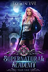Supernatural Academy: Year One Kindle Edition
