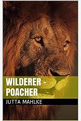 Wilderer - Poacher Kindle Ausgabe