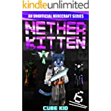 Nether Kitten 6: A LITRPG Series For Younger Readers