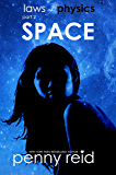 SPACE: Laws of Physics 2 (English Edition)