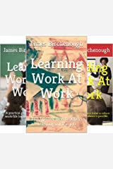 Learning, Leaving, and Leading Work At Work (3 Book Series) Kindle Edition