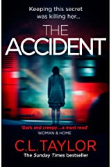 The Accident: The bestselling psychological thriller Kindle Edition