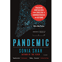 Pandemic: Tracking Contagions, from Cholera to Coronaviruses and Beyond (English Edition)