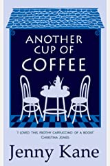Another Cup Of Coffee: a heart-warming and irresistible romance that will put a smile on your face (The Another Cup Series Book 1) Kindle Edition