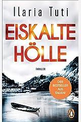 Eiskalte Hölle: Thriller (German Edition) Formato Kindle