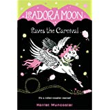 Isadora Moon Saves the Carnival: 6