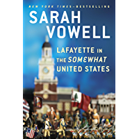 Lafayette in the Somewhat United States (English Edition)