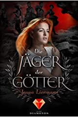 Die Jäger der Götter (German Edition) Kindle Edition