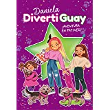 ¡Aventura en patines! (Daniela DivertiGuay 5)