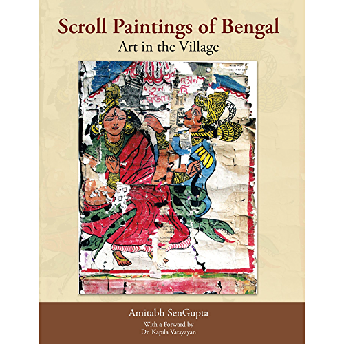 Scroll Paintings of Bengal: Art in the Village (English Edition)