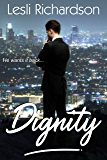 Dignity (Determination Trilogy Book 1) (English Edition)
