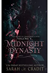 Midnight Dynasty: The House of Crimson & Clover Volume V Kindle Edition