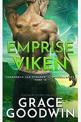 Emprise Viken (Programme des Épouses Interstellaires t. 18) Format Kindle