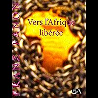 Vers l'Afrique libérée