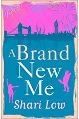A Brand New Me: The hilarious romantic comedy about one year of first dates Kindle Edition