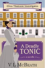 A Deadly Tonic: An Eliza Thomson Investigates Murder Mystery Kindle Edition