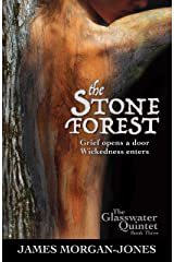 The Stone Forest (The Glasswater Quintet Book 3) Kindle Edition