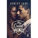 My Cruel Prince: Le nouveau phénomène New Adult qui a conquis les lectrices : 47 millions de pages lues en VO ! !