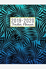 Teacher Planner: Lesson Plan for Class Organization | Weekly and Monthly Agenda | Academic Year August - July | Black Palm Leaves (2019-2020) Paperback