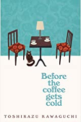 Before the Coffee Gets Cold Kindle Edition