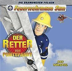 Feuerwehrmann Sam_Der Retter von Pontypandy Hörspiel (Staffel 7 Teil 4)