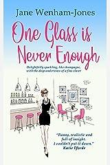One Glass is Never Enough (Jane Wenham-Jones) Kindle Edition