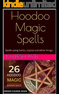 13 Hoodoo Jar Spells Love Money Protection Nightmares Banishing And More Ebook Dupart Elizabeth Amazon In Kindle Store