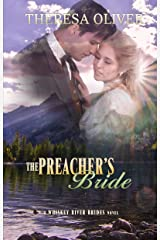 The Preacher's Bride: Sweet Historical Romance (Whiskey River Brides Book 4) Kindle Edition