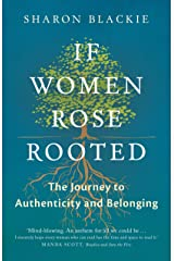 If Women Rose Rooted : A Journey to Authenticity and Belonging Paperback