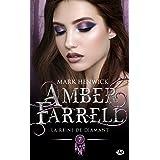 La Reine de diamant: Amber Farrell, T7