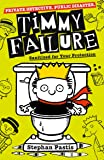 Timmy Failure: Sanitized for Your Protection (Book 4)