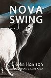 Nova Swing (Kefahuchi Tract Trilogy Book 2)