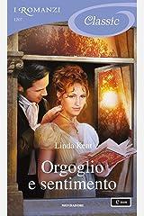 Orgoglio e sentimento (I Romanzi Classic) Formato Kindle