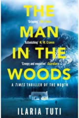 The Man in the Woods: A Times Book of the Summer and Crime Book of the Month (A Teresa Battaglia thriller) (English Edition) Formato Kindle