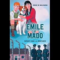 Émile et Mado. Enfants dans la Résistance (Emile et Mado)