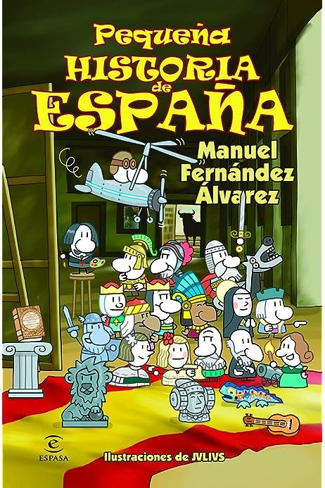 Pequeña historia de España eBook: Álvarez, Manuel Fernández: Amazon.es: Tienda Kindle