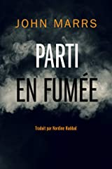 Parti en fumée (French Edition) Kindle Edition