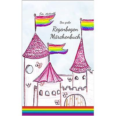 Das große Regenbogen Märchenbuch