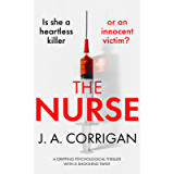The Nurse: A gripping psychological thriller with a shocking twist