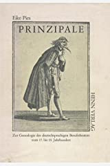 Prinzipale. Zur Genealogie des deutschsprachigen Berufstheaters vom 17. bis 19. Jahrhundert Gebundene Ausgabe