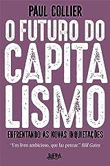 O futuro do capitalismo: Enfrentando as novas inquietações (Portuguese Edition) Kindle Edition