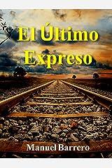El Último Expreso (Novelas de Epoca y Familia nº 4) Versión Kindle