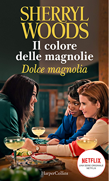 Dolce magnolia (Il colore delle magnolie Vol. 2) eBook: Woods, Sherryl:  Amazon.it: Kindle Store