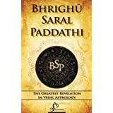 Bhrighu Saral Paddhati: The Greatest Revelation In Vedic Astrology