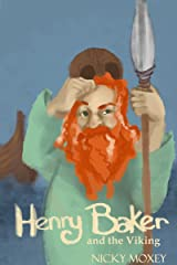 Henry and the Viking Warrior: Bedtime reading for younger children, or for independent readers - a short story from the Henry and the Magic Pencil series. Kindle Edition
