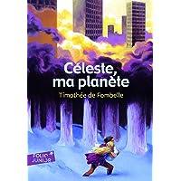 Livres Céleste, ma planète - Folio Junior - A partir de 10 ans PDF