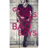 Good girls love bad boys: Un phénomène New-Adult, déjà 10 milllions de lecteurs sur Wattpad !